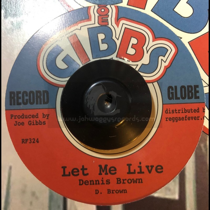 "Joe Gibbs-7""-Let Me Live / Dennis Brown"