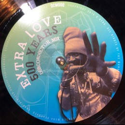 "Dub Conductor Music-10""-500 Years / Extra Love + Extra Horns / Dubconductor & Extra Horns"