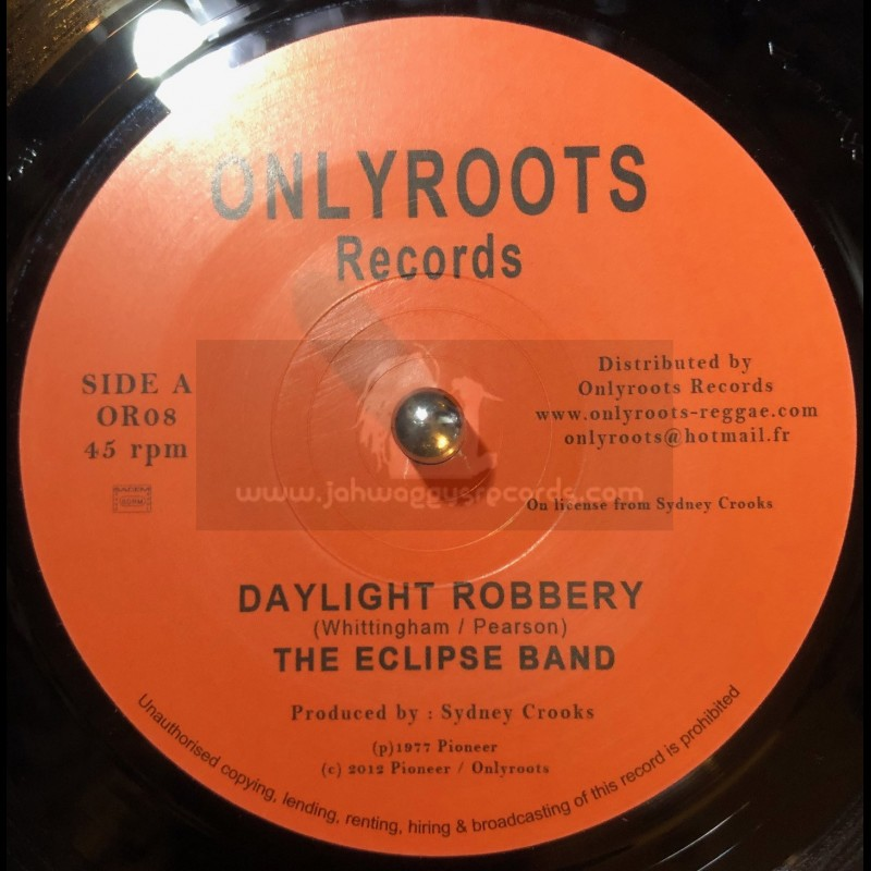 """Only Roots Records-7""""-Daylight Robbery / The Eclipse Band"""