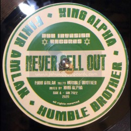 "Dub Invasion-7""-Never Sell Out / Fikir Amlak Meets Humble Brother & King Alpha"