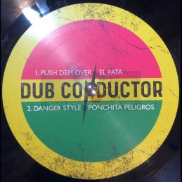 "Dub Conductor Music-10""-Push Dem Over / El Fata + Danger Style / Ponchita Peligros + Horns Inna England / Tommy Harris"