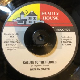 """Family House Records-7""""-Salute The Heroes / Nathan Skyers"""