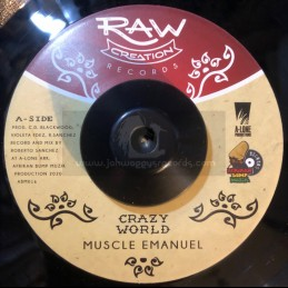 "Raw Creation-7""-Crazy World / Muscle Emanuel"