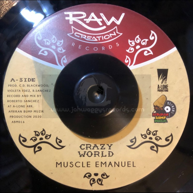 """Raw Creation-7""""-Crazy World / Muscle Emanuel"""