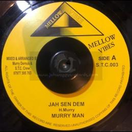 "Mellow Vibes-7""-Jah Sen Dem / Murray Man - 2001"