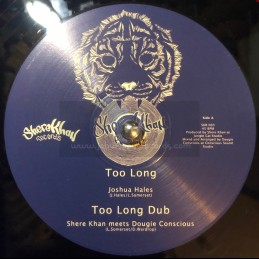 "Shere Khan Records-12""-Too Long / Joshua Hales + Equal Rights / Haroon Ayyaz - Shere Khan Meets Dougie Conscious"