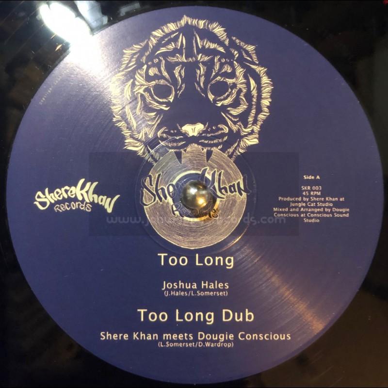 "Shere Khan Records-12""-Too Long / Joshua Hales + Equal Rights / Haroon Ayyaz - Shere Khan Meets Dougie Conscious"