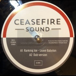 "Ceasefire Sound-10""-Leave Babylon / Ranking Joe + Never Expected / Kenny Knots"
