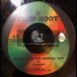 """Deep Root-7""""-What Are We..."""