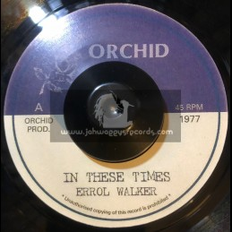 """Orchid-7""""-In These Times /..."""