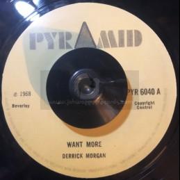 """Pyramid-7""""-Want More /..."""