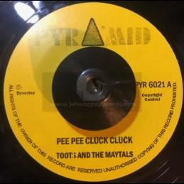"Pyramid-7""-Pee Pee Cluck..."