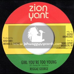 "Zion Yant-7""-Girl Your Too Young / Reggae George (DigiKiller)"