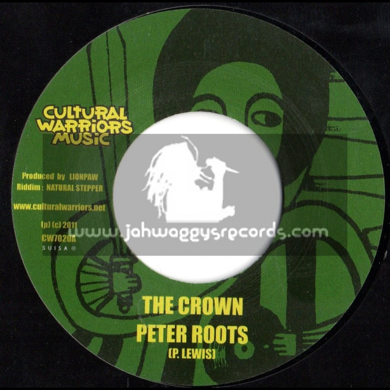 """Cultural Warriors Music-7""""-The Crown / Peter Roots (Natural Stepper)"""
