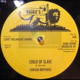 "Wackie's-12""-Child Of Slave..."