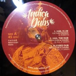 """Indica Dubs-12""""-Hail H.I.M..."""