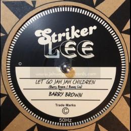 """Striker Lee-10""""-Let Go Jah..."""