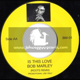 """Bob Marley-7""""-Is This Love / Remix"""