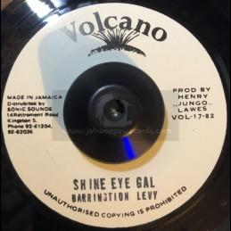 "Volcano-7""-Shine Eye Gal /..."