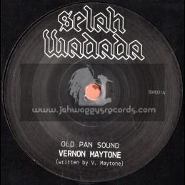 """Selah Wadada-7""""-Old Pan Sound / Vernon Maytone"""