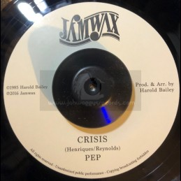"""Jamwax-7""""-Crisis / Pep"""
