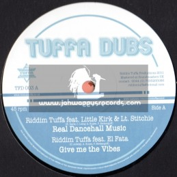 "Tuffa Dubs-12""-Real Dancehall Music-Feat.Little Kirk.Lt Stitchie.El Fata & Diegojah(Nice Time Riddim)"