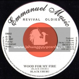 "Emmanuel Music-7""-Wood For My Fire / Black Uhuru"