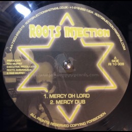 """Roots Injection-10""""-Mercy..."""