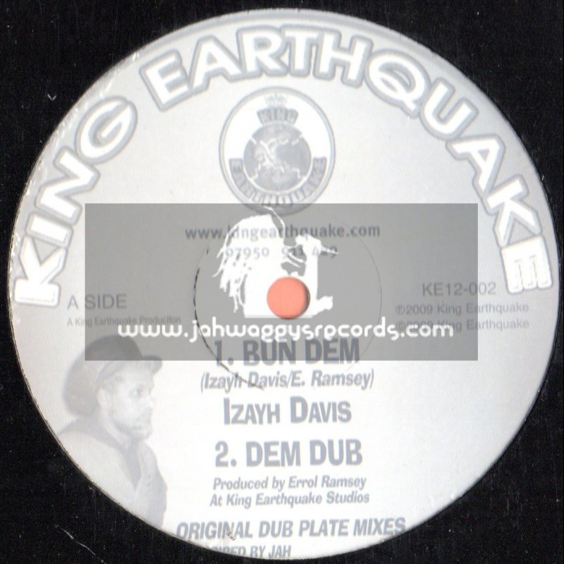 """King Eathquake-12""""-Bun Dem"""