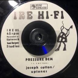 """Ire Hi-Fi-7""""-Pressure Dem /..."""