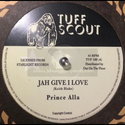 """Tuff Scout-12""""-Jah Give I..."""