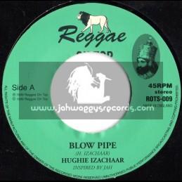 Reggae On Top-Blow Pipe / Hughie Izachaar (1999)