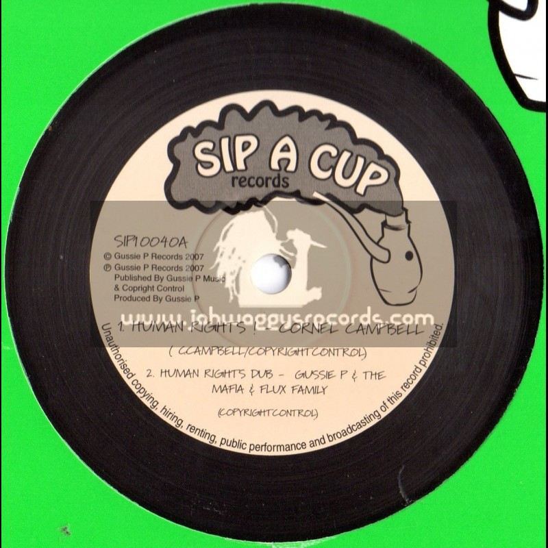 """Sip A Cup Records-10""""-Human Rights / Cornel Cambell + King Shiloh Beat / Gussie P & Dubcreator"""