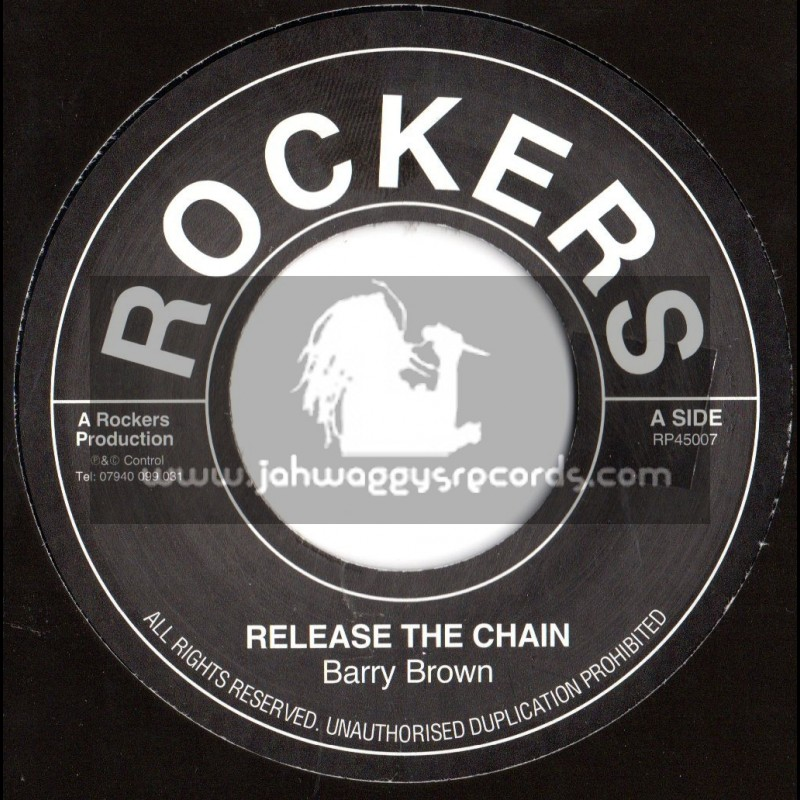 """Rockers-7""""-Release The Chain / Barry Brown"""