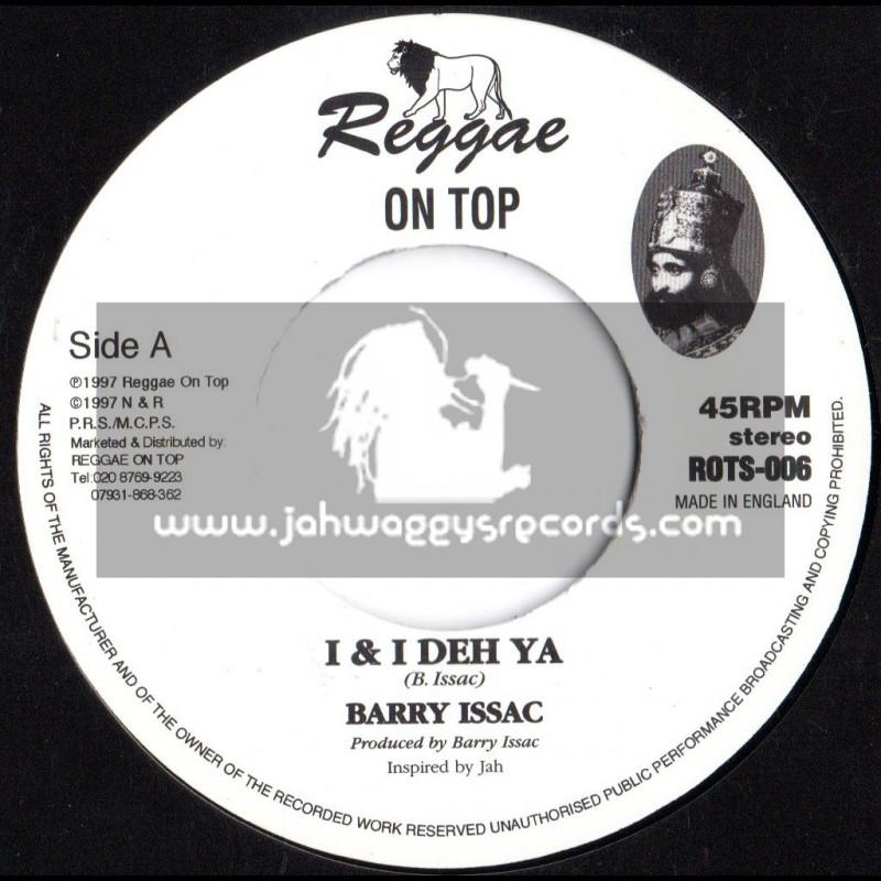 """Reggae On Top-7""""-I & I Deh Ya / Barry Issac (1997)"""