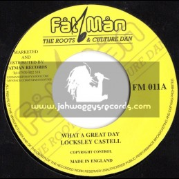 """Fat Man-7""""-What A Great Day / Locksley Castell"""