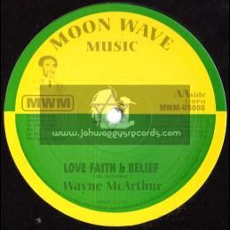 "MOON WAVE MUSIC-10""-LOVE FAITH & BELIEF + UNIVERSAL HARMONY / WAYNE McARTHER (DISCIPLES)"