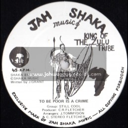 "Jah Shaka Music-12""-To Be Poor Is A Crime / Still Cool"