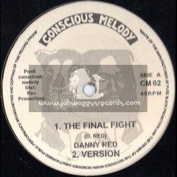 """Concious Melody-12""""-The Final Fight / Danny Red (Original 90 s)"""