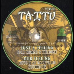 "Taitu Records-10""-Just A Feeling/Max Romeo & Cologne + Haile O / Mickey Melody (Russ D)"