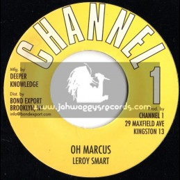 """Channel 1 -7""""- Oh Marcus / Leroy Smart"""