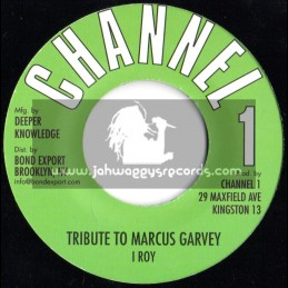 """Channel 1 -7""""- Tribute To Marcus Garvey / I Roy"""