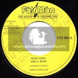 "Fat Man-7""-Born Free / Mikal Rose"