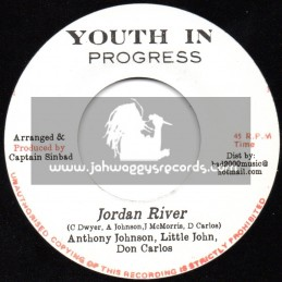 "Youth In Progress Records-7""-River Jordan / Anthony Johnson - Little John & Don Carlos"