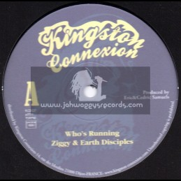 "Kingston Connexion-10""-Who s Running / Ziggy & The Earth Disciples"