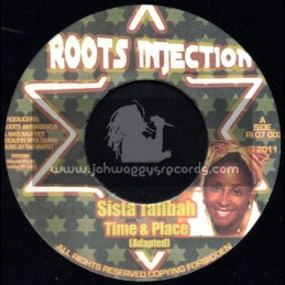 """Roots Injection-7""""-Time & Place / Sister Talibah"""