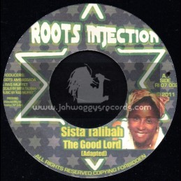 "Roots Injection-7""-The Good Lord  / Sister Talibah"