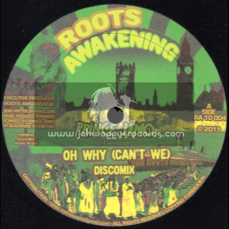 """Roots Awakening-10""""-Oh Why Cant We / Prince Jamo + Dont Worry / Alexia"""