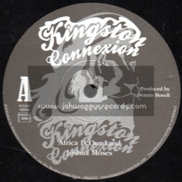 """Kingston Connexion-12""""-Africa Is Our Land / Joshua Moses + Home / Dennis Bovell"""
