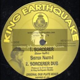 "King Earthquake-12""-Sorcerer + Holy Holy / Sister Naffi I"